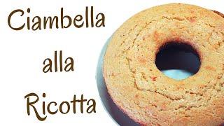 CIAMBELLONE ALLA RICOTTA FATTO IN CASA DA BENDETTA - Homemade Ricotta Cheese Cake
