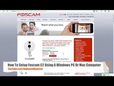 How To Setup Foscam C2W Using Windows PC Mac OS X Computer