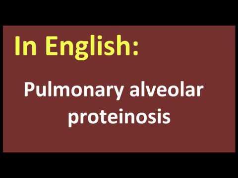 Pulmonary alveolar proteinosis arabic MEANING