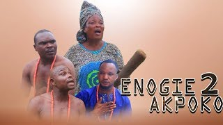 Enogie-Akpoko [Part 2] - Latest Benin Movies | Loveth Okh Movies
