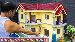 Bricklaying model--Building Dream Mini House | Complete Building -- part 4
