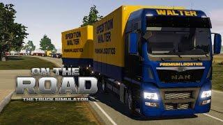ON THE ROAD - Truck Simulator #5: Auftrag beenden in Berlin! | LKW-Simulator OTR