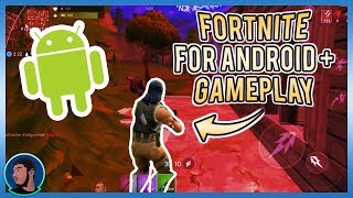 How To Download FORTNITE For ANDROID + GAMEPLAY!!! | Let's Play! Fortnite