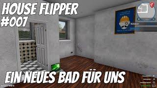 House Flipper   #007   🛀🏼 Ein neues Bad für uns   House Flipper deutsch