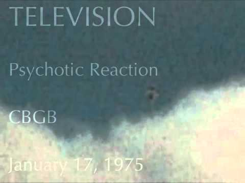 Television - Psychotic Reaction - CBGB - January 17, 1975