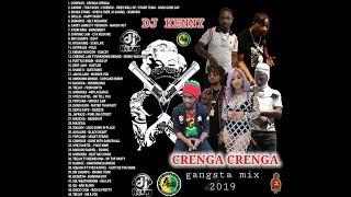 DJ KENNY CRENGA CRENGA GANGSTA MIX MAR 2019