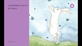 Little Rabbit goes to the Moon - truyện tiếng anh cho bé