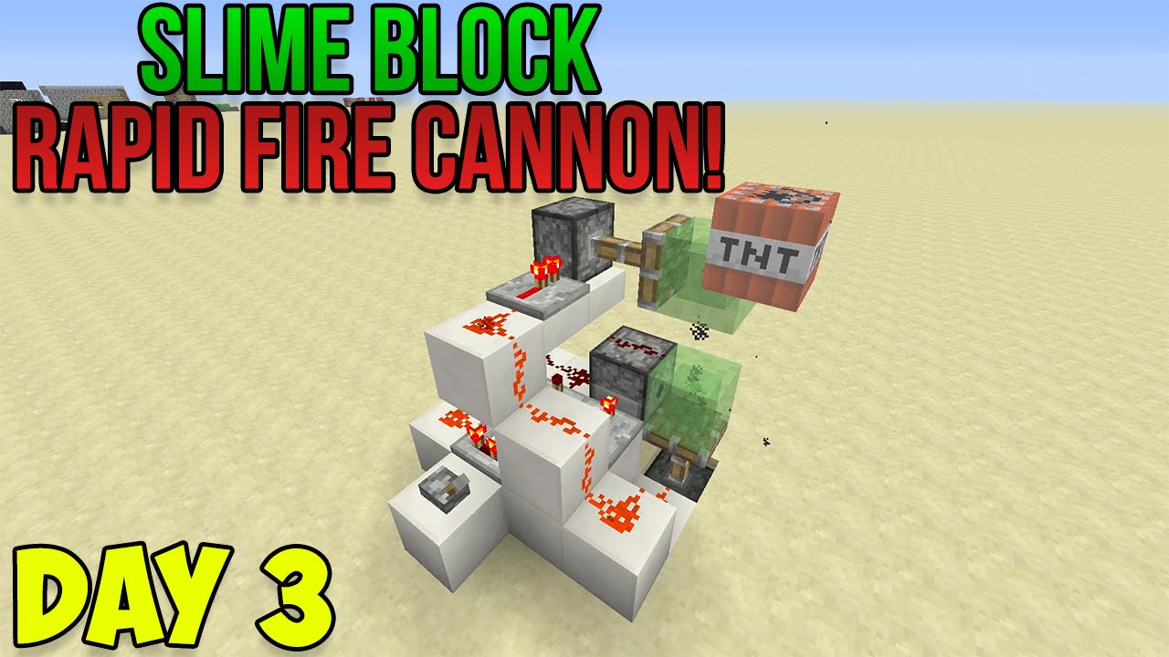 Minecraft how to make a rapid fire tnt cannon slime block minecraft how to make a rapid fire tnt cannon slime block creations day 3 youtube ccuart Gallery