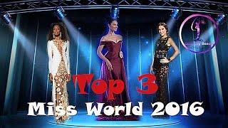 Top 3 Final Miss World 2016 Hot Pick