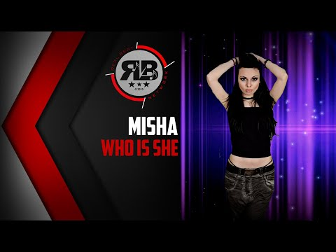 MISHA - WHO IS SHE? [LYRIC VIDEO 2017]