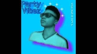 Party Vibez