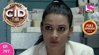 CID - Full Episode 797 - 10th October, 2018