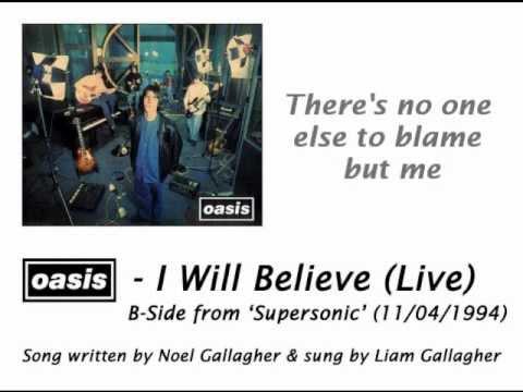 Oasis - I Will Believe (Live) [HQ Audio + Lyrics]