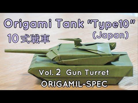 "How to make an origami tank ""Type 10"" (Version 1) -2, gun turret"