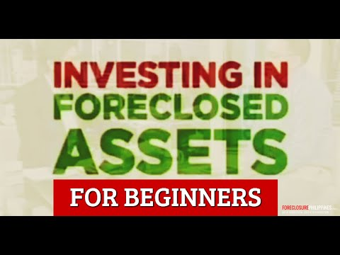 Видео: Investing in Foreclosed Properties / Acquired Assets in the Philippines - An Overview