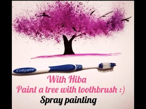 How to paint a VERY EASY TREE with tooth brush