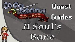 [OSRS] A Soul's Bane Quest Guide