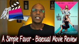 A Simple Favor – Bisexual Movie Review