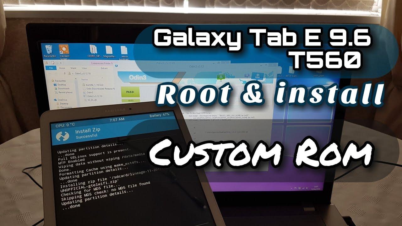 Samsung Galaxy Tab E 9 6 T560 Root & Install Custom ROM Lineage OS