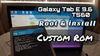 Samsung Galaxy Tab E 9 6 T560 Root Install Custom ROM Lineage OS
