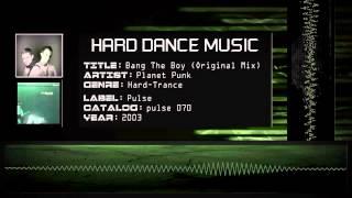 Planet Punk - Bang The Boy (Original Mix) [HQ]