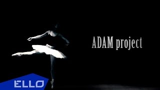ADAM project - Sea-Gulls (Official Remix Version)