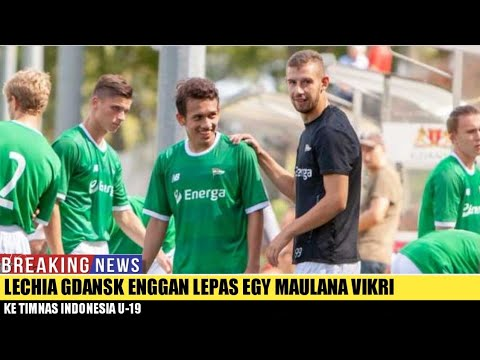 Lechia Gdansk Enggan Lepas Egy Maulana Vikri ke Timnas Indonesia U-19
