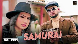 SAMURAI (OFFICIAL VIDEO) LOVEY SIDHU    LIT MUSIC    LATEST PUNJABI SONG 2020    NEW PUNJABI SONG