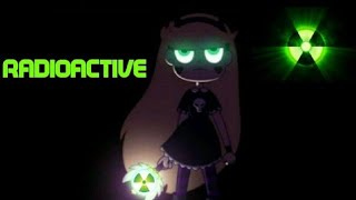 Radioactive - Star vs the Forces of Evil AMV [Imagine Dragons]