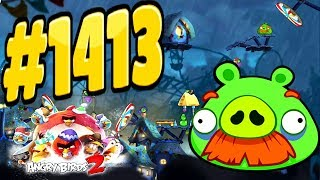 Angry Birds 2-Pig City Porka Rica Foreman Pig Level-1413 Three Star Walkthrough