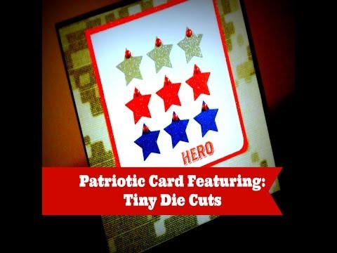 Patriotic themed card Just in time for Memorial Day