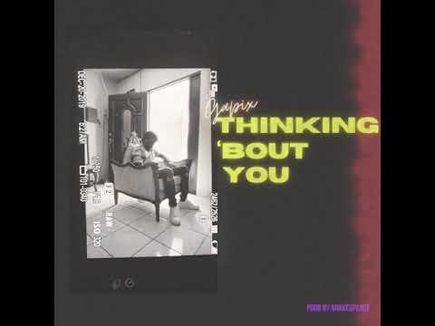 Gapix - Thinking 'Bout You