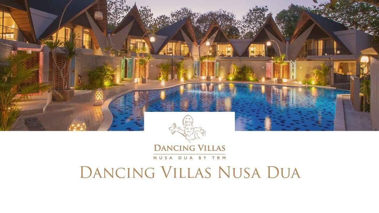 Dancing Villas Nusa Dua A Trm Collection Youtube