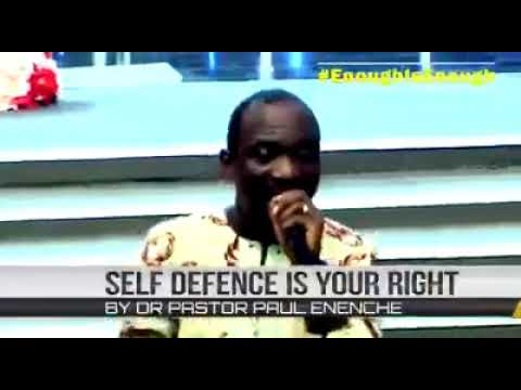 self defence is your right by Dr pastor Paul Enenche1