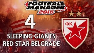 Sleeping Giants: Red Star Belgrade - Ep.4 Troubling Times (Novi Pazar) | Football Manager 2015