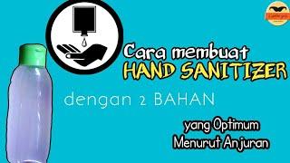 Membuat hand sanitizer yg optimum menurut anjuran