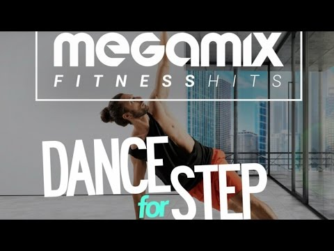 Megamix Fitness Hits Dance For Step - Fitness & Music