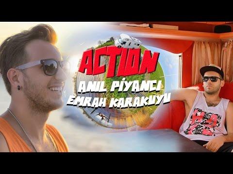 Anıl Piyancı & Emrah Karakuyu - Action (Official Video)