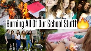 VLOG: Burning All Of Our School Stuff!