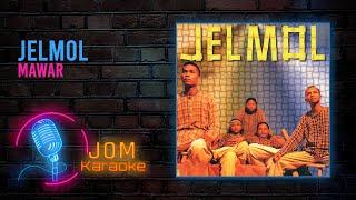 Jelmol - Mawar