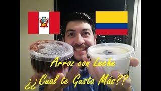 ARROZ CON LECHE PERUANO VS ARROZ CON LECHE COLOMBIANO  ¿CUAL TE GUSTA MAS ? EN CHILE