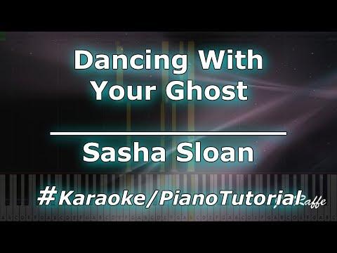 Sasha Sloan - Dancing With You Ghost KaraokePianoTutorialInstrumental
