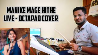 Manike Mage Hithe | Octapad Cover | Dj Drums | Himanshu Kapse |