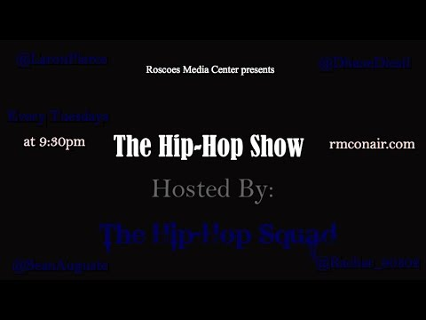 """""""The Hip-Hop Show"""" Hosted by The Hip-Hop Squad (Brandon Tory Meets The Squad) 2-24-15"""