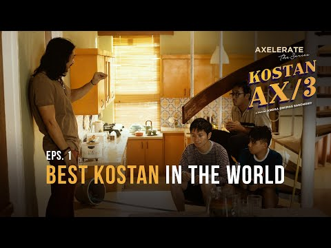 "Axelerate the series: Kostan AX/3 - EP 1 ""Best Kostan in The World"""