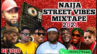 Download LATEST 2021 NAIJA AFROBEAT STREET VIBES MIXTAPE BY DJ JOJO FT NAIRA MARLEY/ZLATAN/TEKNO/OLAMIDE/FALZ