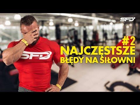 Najczęstsze błędy na siłowni 2 - Karol Małecki - SFD
