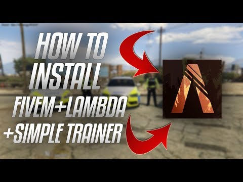 How To Install GTA 5 RP/FiveM & Lambda Menu + Simple Trainer