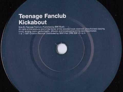 Teenage Fanclub - Kickabout