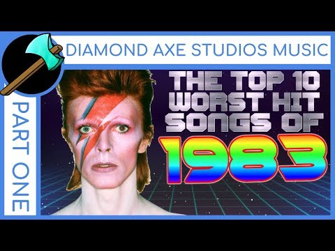 Top 10 Worst Hit Songs of 1983 - Part 1 By Diamond Axe Studios